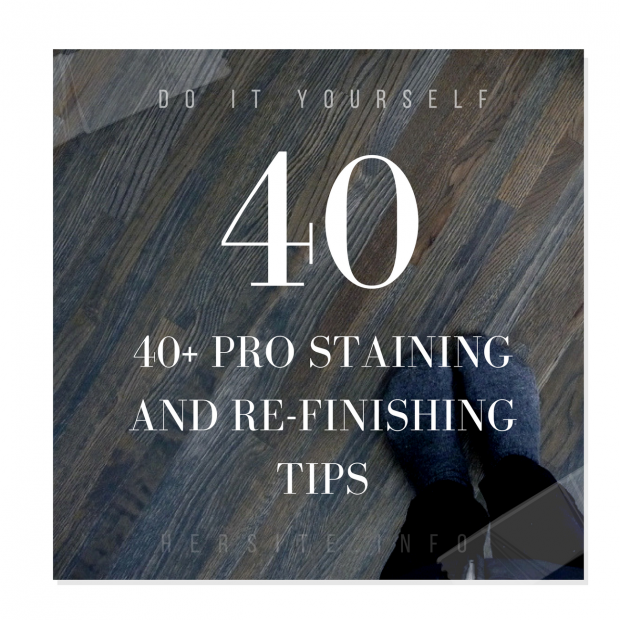 40 pro staining and re finishing tips