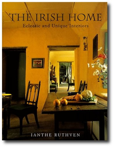 Another Book By Ianthe Ruthven The Irish Home  Eclectic and Unique InteriorsGrand Irish And Scottish Country House Interior Decor Books. Home Interiors Ireland. Home Design Ideas