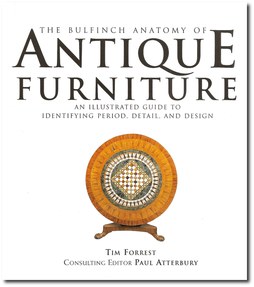 - A Must-Have Antique Furniture Identification Guide
