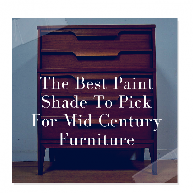 The-Best-Paint-Shade-To-Pick-For-Mid-Century-Furniture-48-48x48.png | furniture pick
